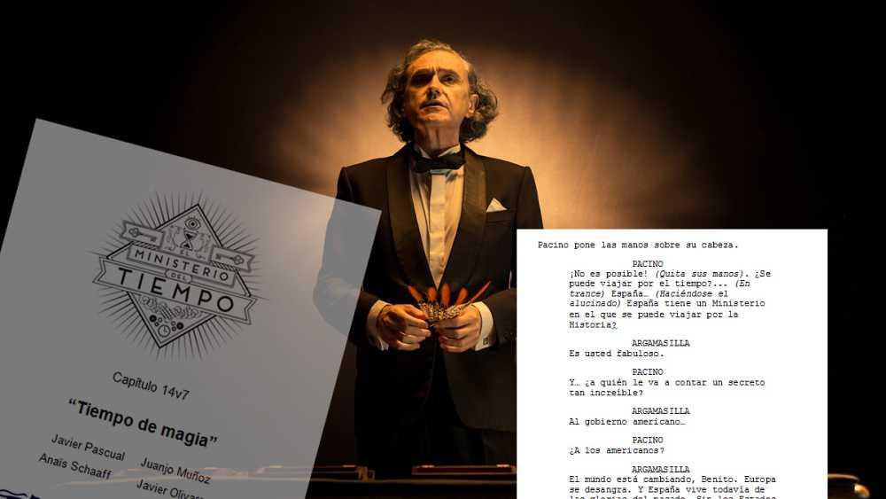 """El guion del capítulo 14 de 'El Ministerio del Tiempo', """"Tiempo de magia"""""""