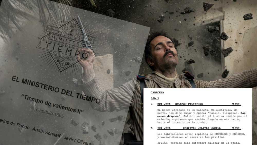 """El guion del capítulo 16 de 'El Ministerio del Tiempo', """"Tiempo de valientes II"""""""