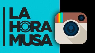 """""""La Hora Musa"""" en Instagram"""