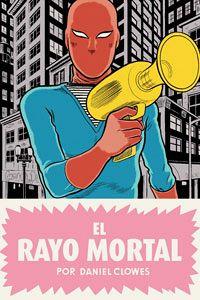 'El rayo mortal'