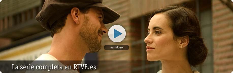 Amar en tiempos revueltos, la serie completa en RTVE.es