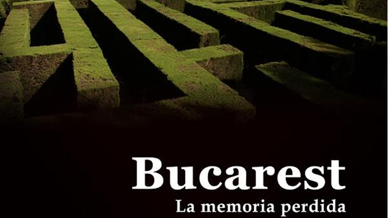 El documental - Bucarest, la memoria perdida