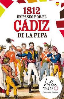 UN PASEO POR EL CÁDIZ DE LA PEPA 1812