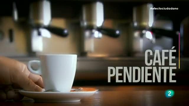 Efecto Ciudadano - Microacción: Café pendiente
