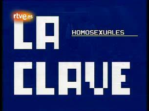 Ver v?deo  'La clave - La homosexualidad'