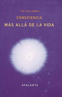 """""""Consciencia más allá de la vida"""", un libro sobre las ECM"""