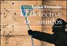 'El detective de sonidos' de Luisa Etxenike