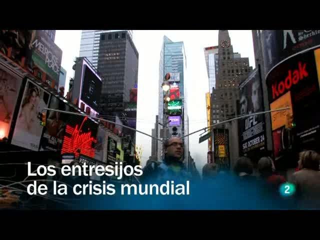 Redes - Los entresijos de la crisis mundial