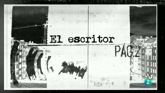 P&aacute;gina 2 - &quot;El escritor&quot; - Cap&iacute;tulo 17