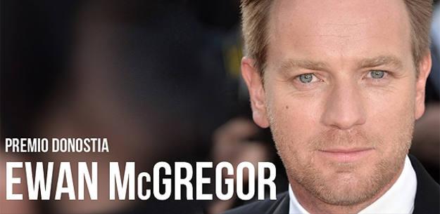 Ewan McGregor recibirá el Premio Donostia en la 60 edición del Festival de San Sebastián