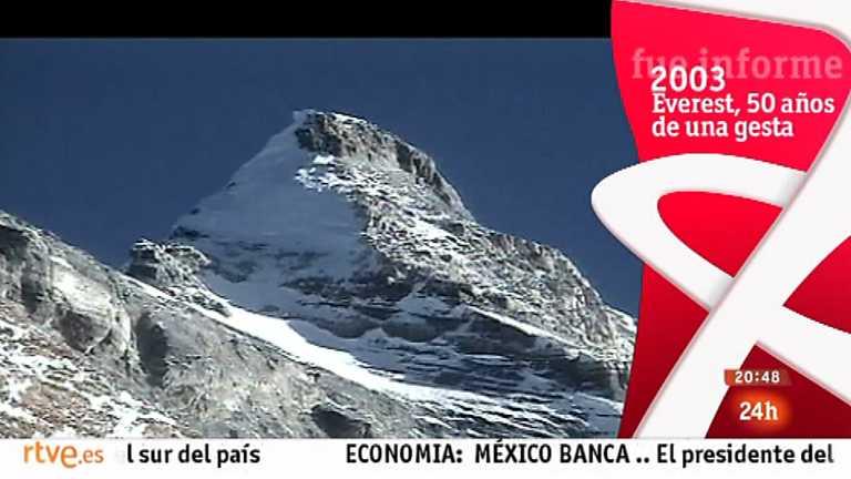 Fue informe - Everest, 50 años de una gesta (2003)