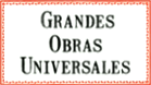 Grandes obras universales