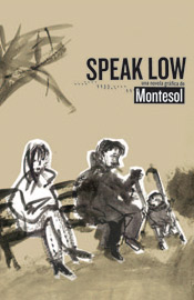 <i>Speak Low</i>
