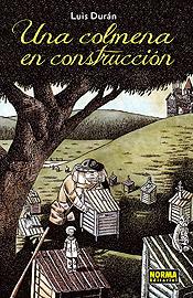 <i>Una colmena en construcción</i>