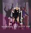 Madonna, Queen of Pop