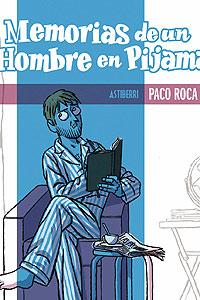 'Memorias de un hombre en pijama'