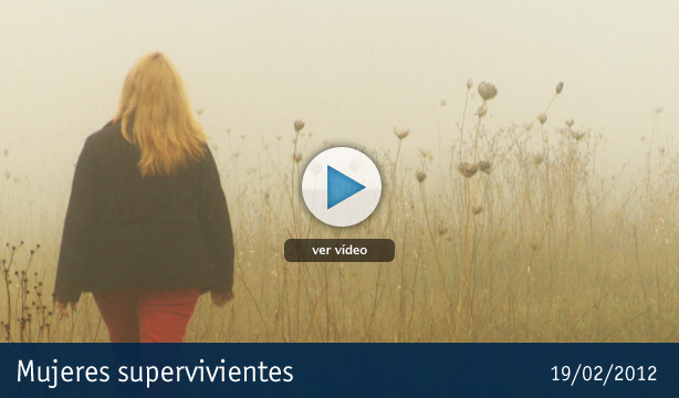 &quot;Mujeres supervivientes&quot;