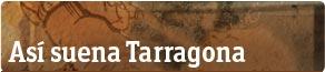 La música de Tarragona en un país para comérselo