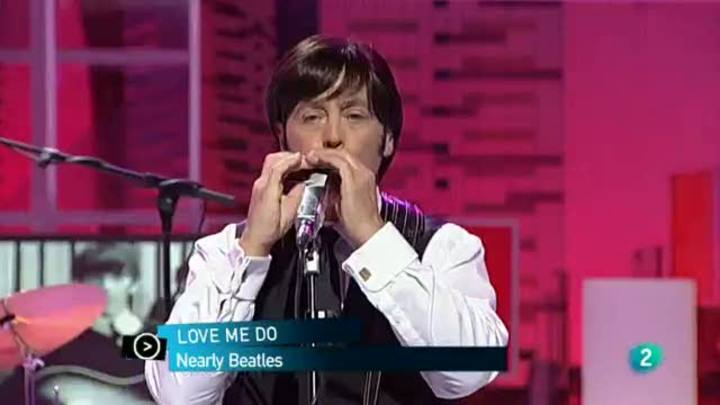 "Para Todos La 2 - Actuación: Nearly Beatles  ""Love me do"""