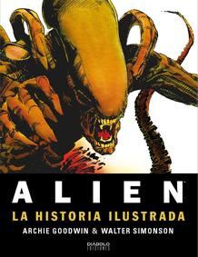 Portada de 'Alien: La historia ilustrada' , de Archie Goodwin y Walter Simonson
