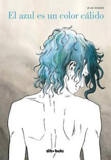 Portada de 'El azul es un color cálido', de Julie Maroh