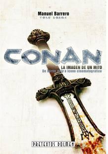 Portada de 'Conan la imagen de un mito', de Manuel Barrero