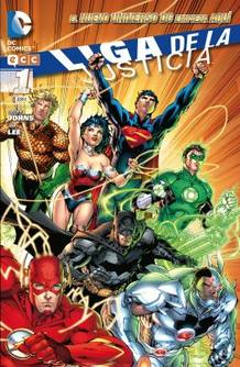 Portada del N&ordm; 1 de 'La Liga de la Justicia' de Geoff Johns y Jim Lee