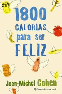 Portada del libro '1.800 calorías para ser feliz'