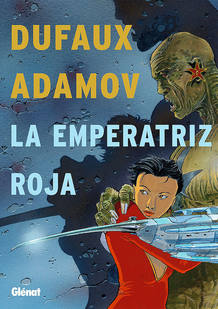 Portada de 'La emperatriz roja', de Dufaux y Adamov