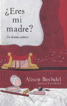 Portada de '¿Eres mi madre?', de Alison Bechdel