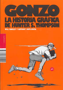 Portada de 'Gonzo. La historia gráfica de Hunter S. Thompson'