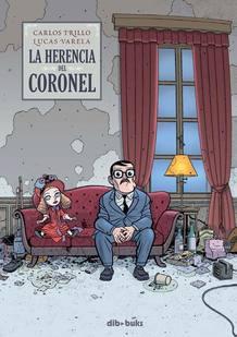 Portada de 'La herencia del Coronel', de Carlos Trillo y Lucas Varela