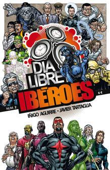 Portada de 'Ibéroes, día libre', de Iñigo Aguirre y Javier Tartaglia