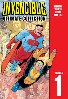 Portada de 'Invencible: Ultimate Collection', de Robert Kirkman y Cory Walker