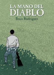 Portada de 'La mano del diablo', de Brais Rodríguez
