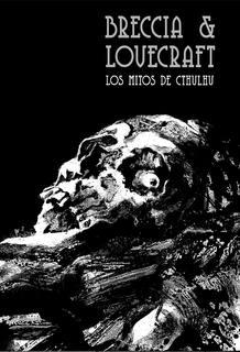 Portada de 'Los mitos de Cthulhu', de H.P. Lovecraft y Alberto Breccia