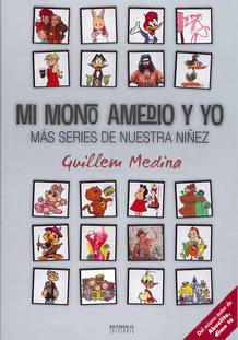 Portada de 'Mi mono Amedio y yo', de Guillem Medina