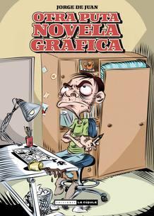 Portada de 'Otra puta novela gráfica', de Jorge de Juan