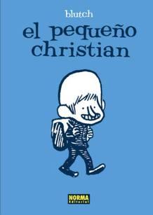 Portada de 'El pequeño Christian', de Blutch