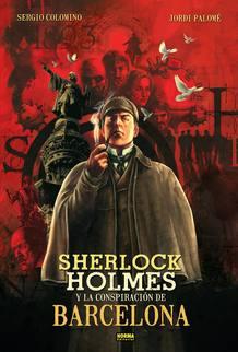 Portada de 'Sherlock Holmes y la conspiración de Barcelona'