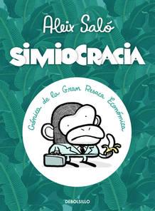 Portada de 'Simiocracia, crónica de la gran resaca económica', de Aleix Saló