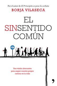 Portada de 'El sinsentido común', de Borja Vilaseca