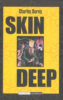 Portada de 'Skin deep', de Charles Burns