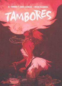 Portada de 'Tambores', de El Torres, Abel García y Fran Gamboa