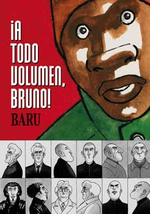 Portada de ¡A todo volumen Bruno!, de Baru