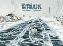 Portada de 'Waluk', de Emilio Ruiz y Ana Miralles