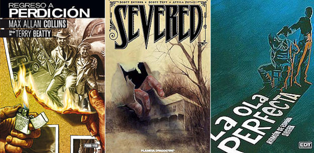 Portadas de 'Regreso a perdición', 'Severed' y 'La ola perfecta'