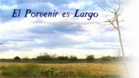 El porvenir es largo