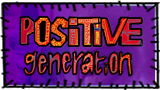 Positive Generation