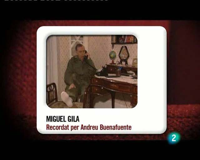 Mem&ograve;ries de la tele - Recorda a Miguel Gila